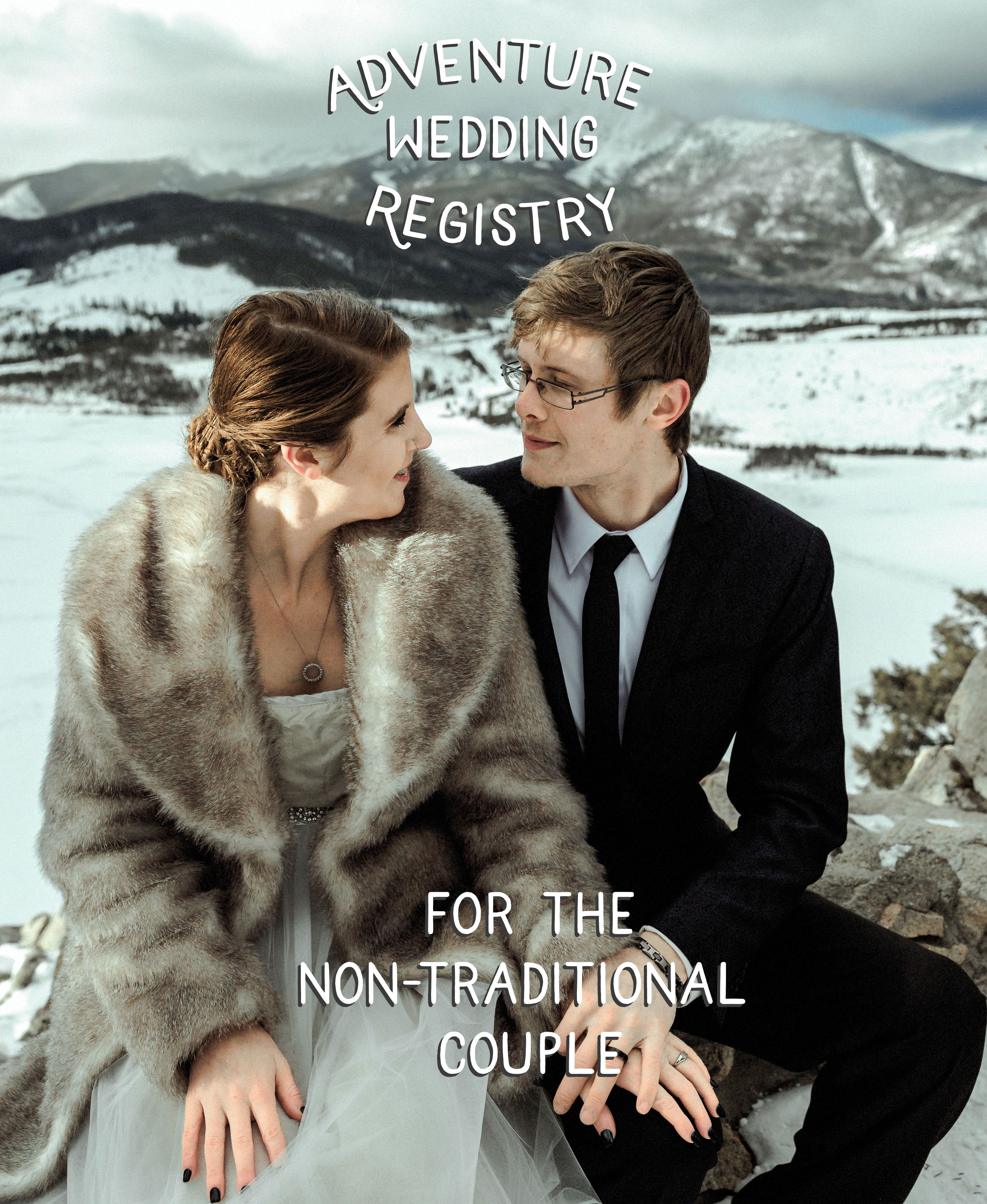 Adventure Wedding Registry Ideas. For the Non-Traditional ...