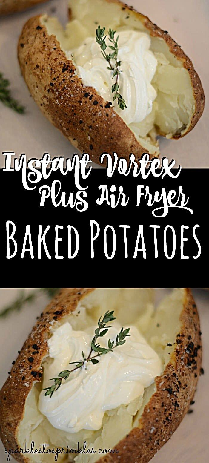 Instant Vortex Plus Air Fryer Baked Potatoes are the way to go for that restaurant quality baked pot...