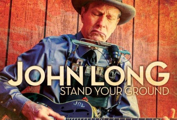 "Music Album Review: John Long - ""Stand Your Ground"" (8/10)"