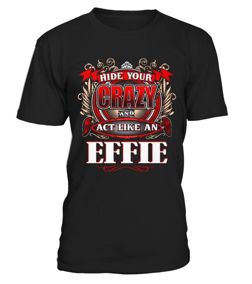 Best POWER OF EFFIE   EFFIE LOVE front Shirt  Funny Poker T-shirt, Best Poker T-shirt