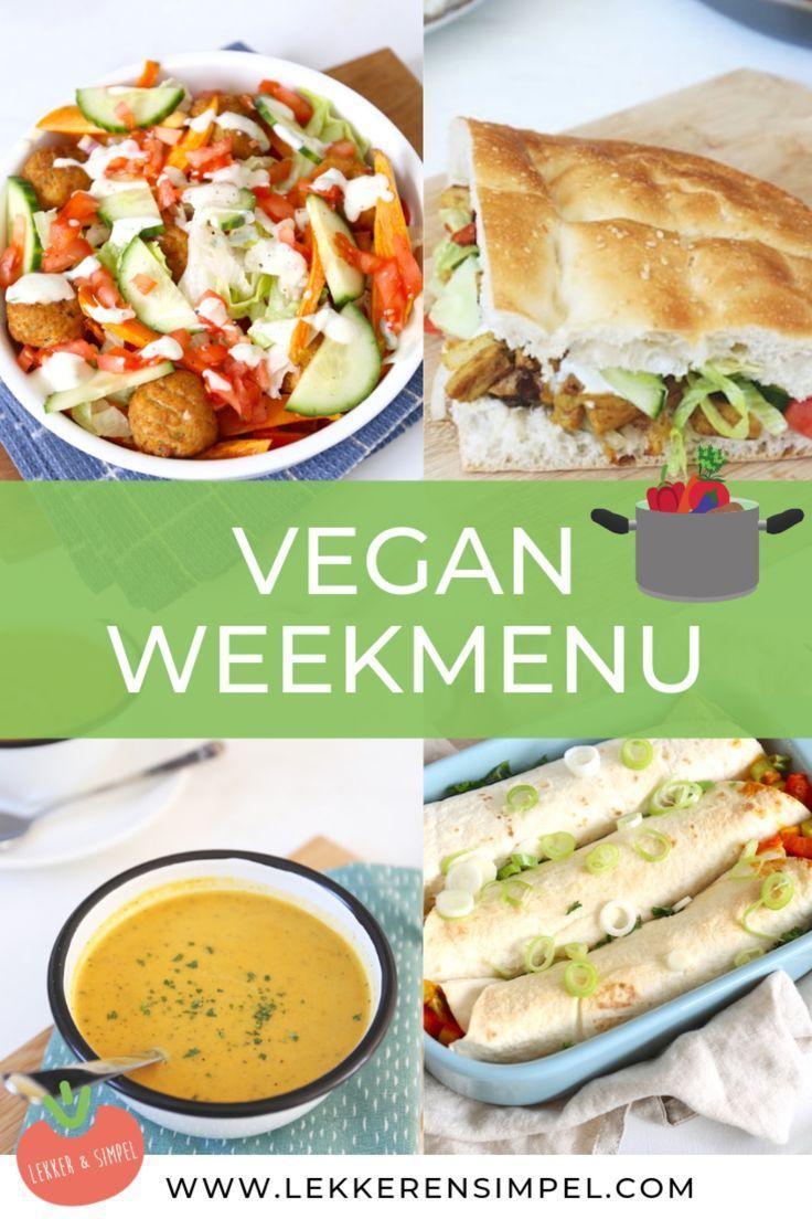(On)bewust plantaardig: Lekker en Simpel Vegan weekmenu ...