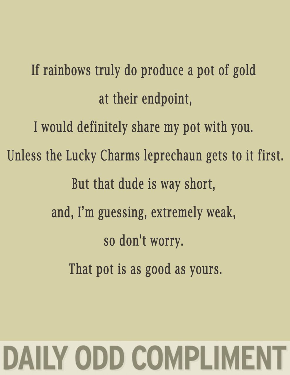 Pot Of Gold Daily Odd Compliment Odd Compliment Daily Odd