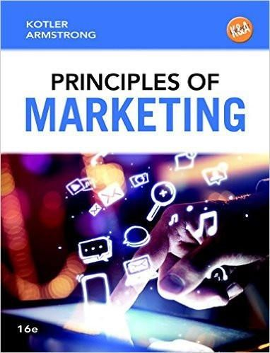Principles of marketing 16th edition by philip t kotler gary principles of marketing 16th edition by philip t kotler gary armstrong isbn 13 978 0133795028 fandeluxe