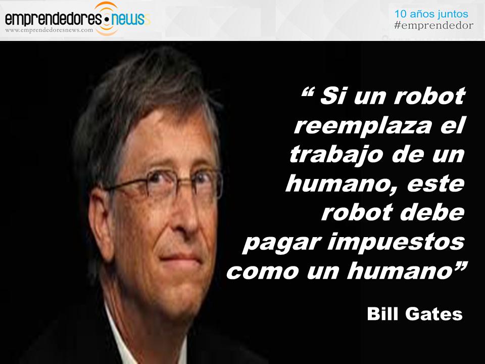El Gurú Diario Bill Gates Robots E Impuestos Ecards