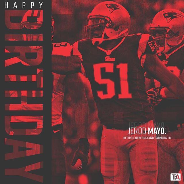 Happy Birthday To Former New England Patriot @jerod_mayo51