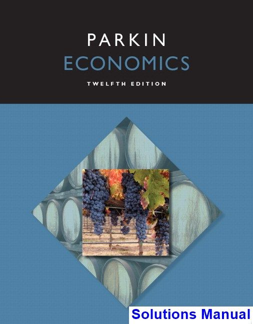 economics 12th edition michael parkin solutions manual test bank rh pinterest com Michael Raymond-James Michael Raymond-James