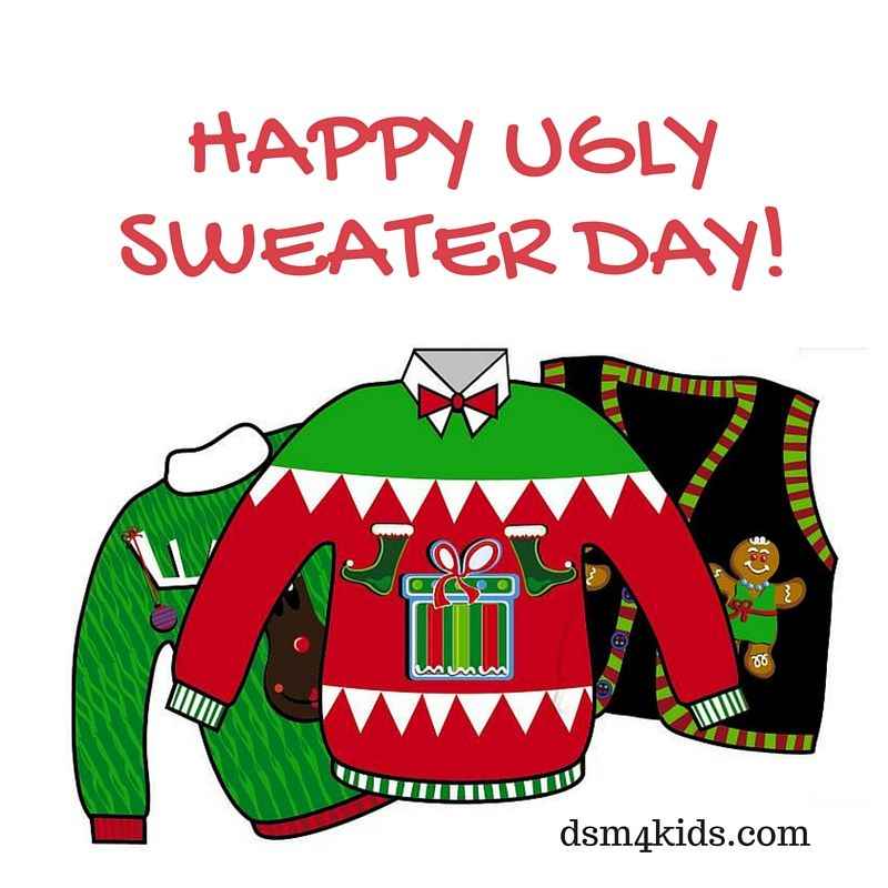 Happy Ugly Sweater Day - dsm4kids.com | Kid Quotes & Jokes ...