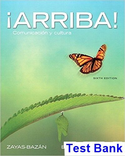 Test Bank for Arriba Comunicacion y cultura 6th Edition by