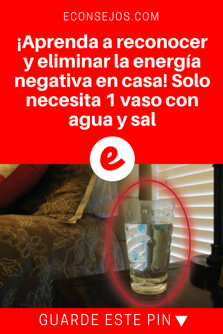 Aprenda A Reconocer Y Eliminar La Energia Negativa En Casa Solo