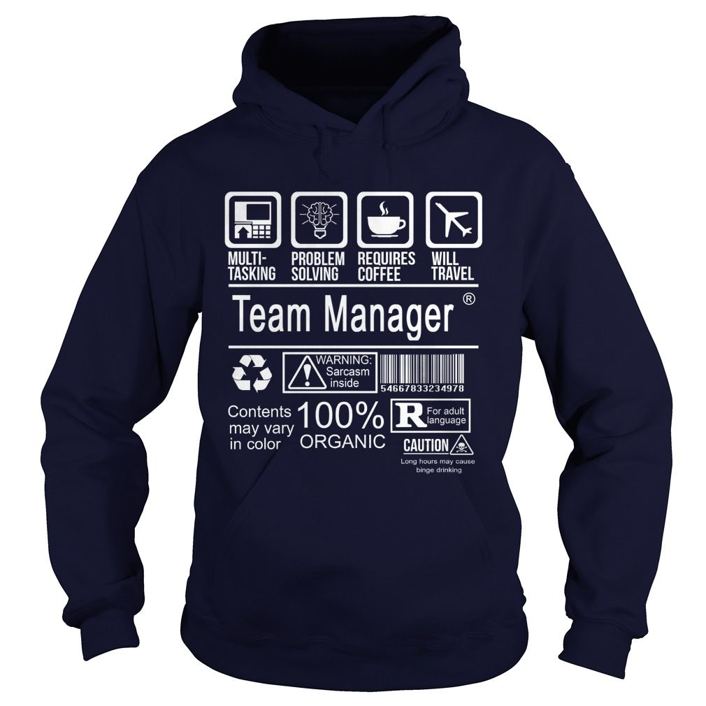 TEAM MANAGER CERTIFIED JOB TITLE T-Shirts, Hoodies. ADD TO CART ==► https://www.sunfrog.com/LifeStyle/TEAM-MANAGER--CERTIFIED-JOB-TITLE-Navy-Blue-Hoodie.html?41382
