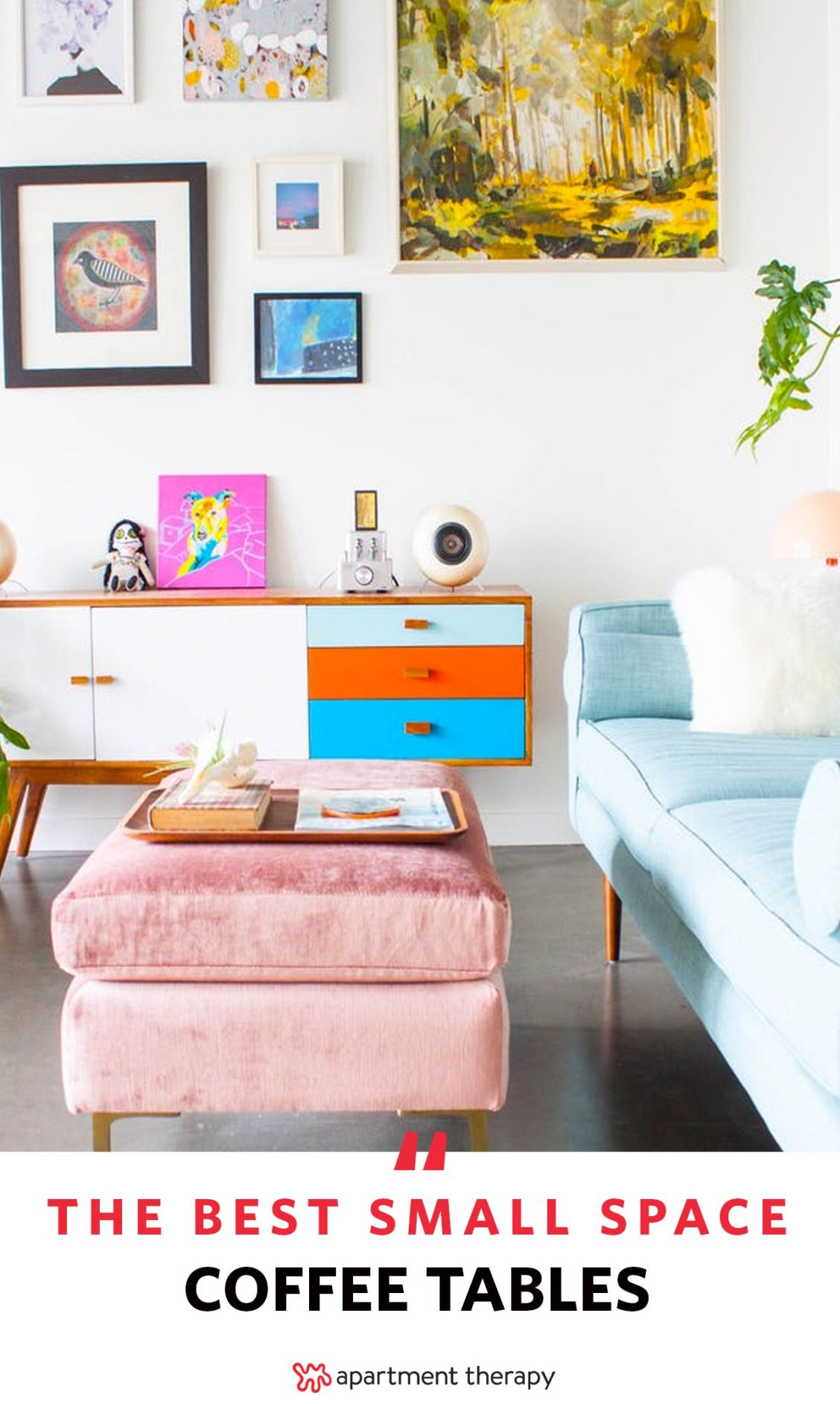If You Think Don T Have Room For A Coffee Table These 10 Options Might Change Your Mind Living Without Small Apartment Decorating