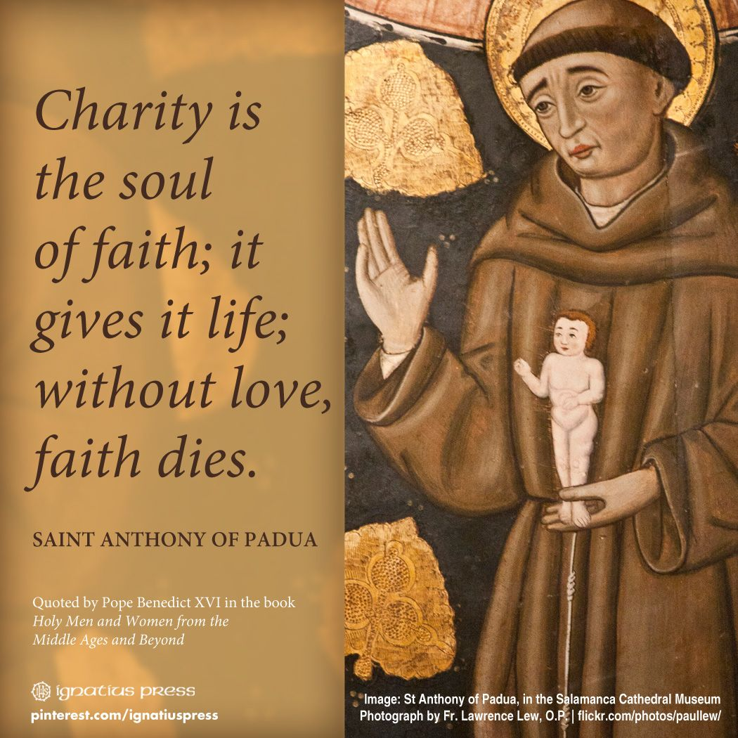 Holy Men And Women Of The Middle Ages And Beyond Saint Quotes Catholic Saint Anthony Of Padua Saint Quotes