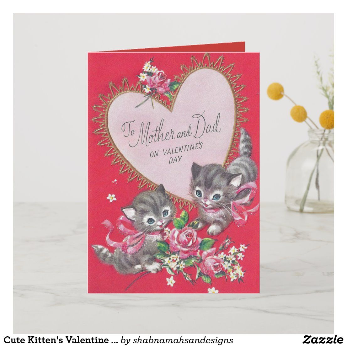 Cute Kitten S Valentine Day S Wish For Mom Dad Holiday Card Zazzle Com Dad Holiday Valentines Day Wishes Holiday Design Card