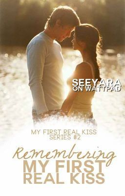 Remembering My First Real Kiss Ebook