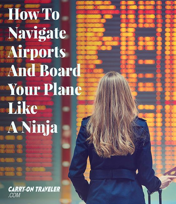 How To Navigate Airports And Board Your Plane Like A Ninja ...