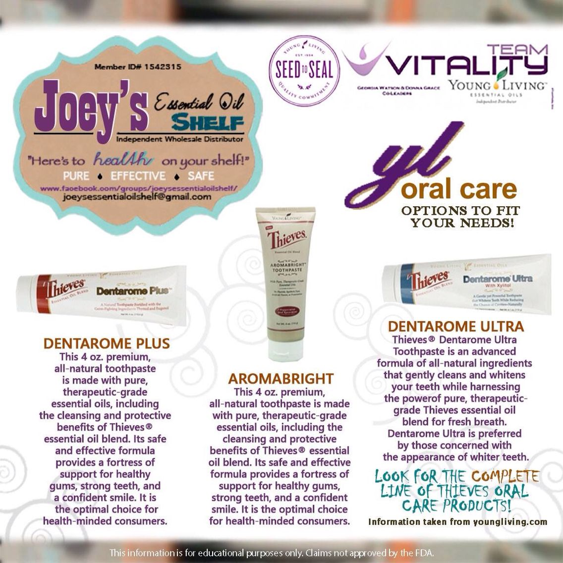 We LOVE Young Livings Thieves Toothpaste line! Contact me to Learn more!