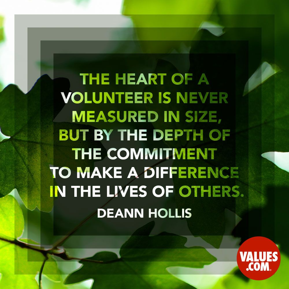 Volunteer Sayings Inspirational Quotes: Volunteer At Home #volunteering #family Www.values.com