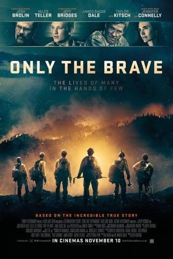 Only the Brave (2017) | Best Movies | Brave movie, Best action