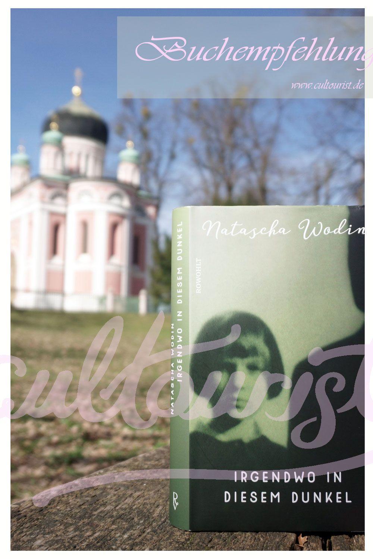 Buchempfehlung Natascha Wodin Irgendwo In Diesem Dunkel Buch Tipps Buchempfehlungen Bucher