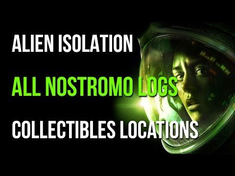 Alien isolation all nostromo logs collectibles locations guide.