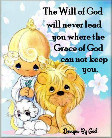 God Will Never Lead Us To Where His Grace Cannot Keep Us
