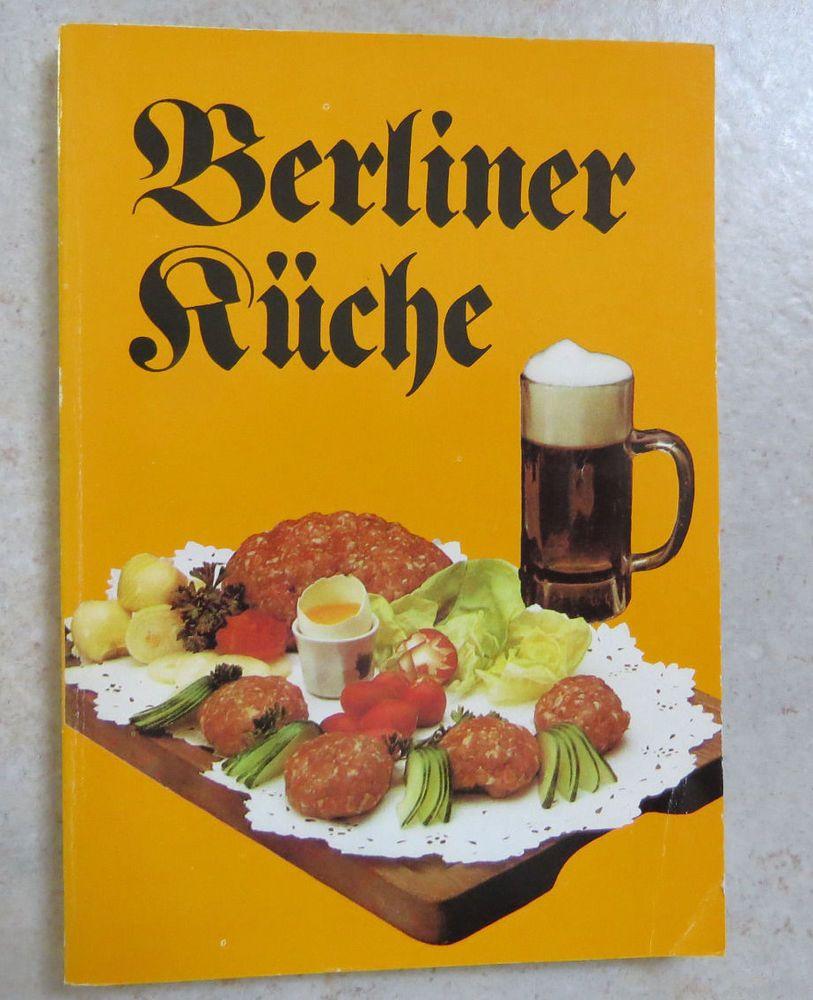Berliner Küche kochbuch berliner küche ddr in bücher kochen genießen ebay