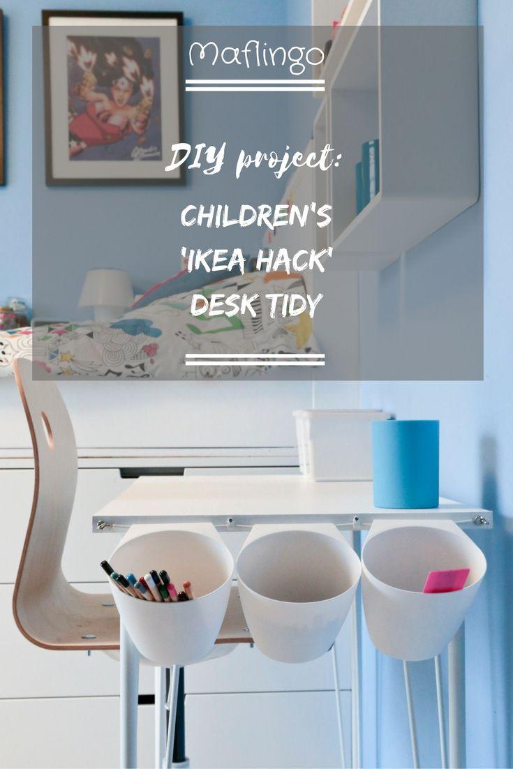 DIY project: Children\'s \'Ikea Hack\' Desk Tidy | Organization ...