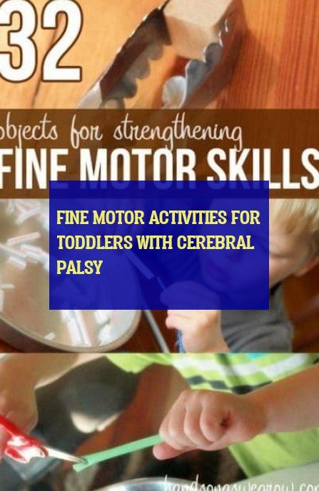 fine motor activities for toddlers with cerebral palsy