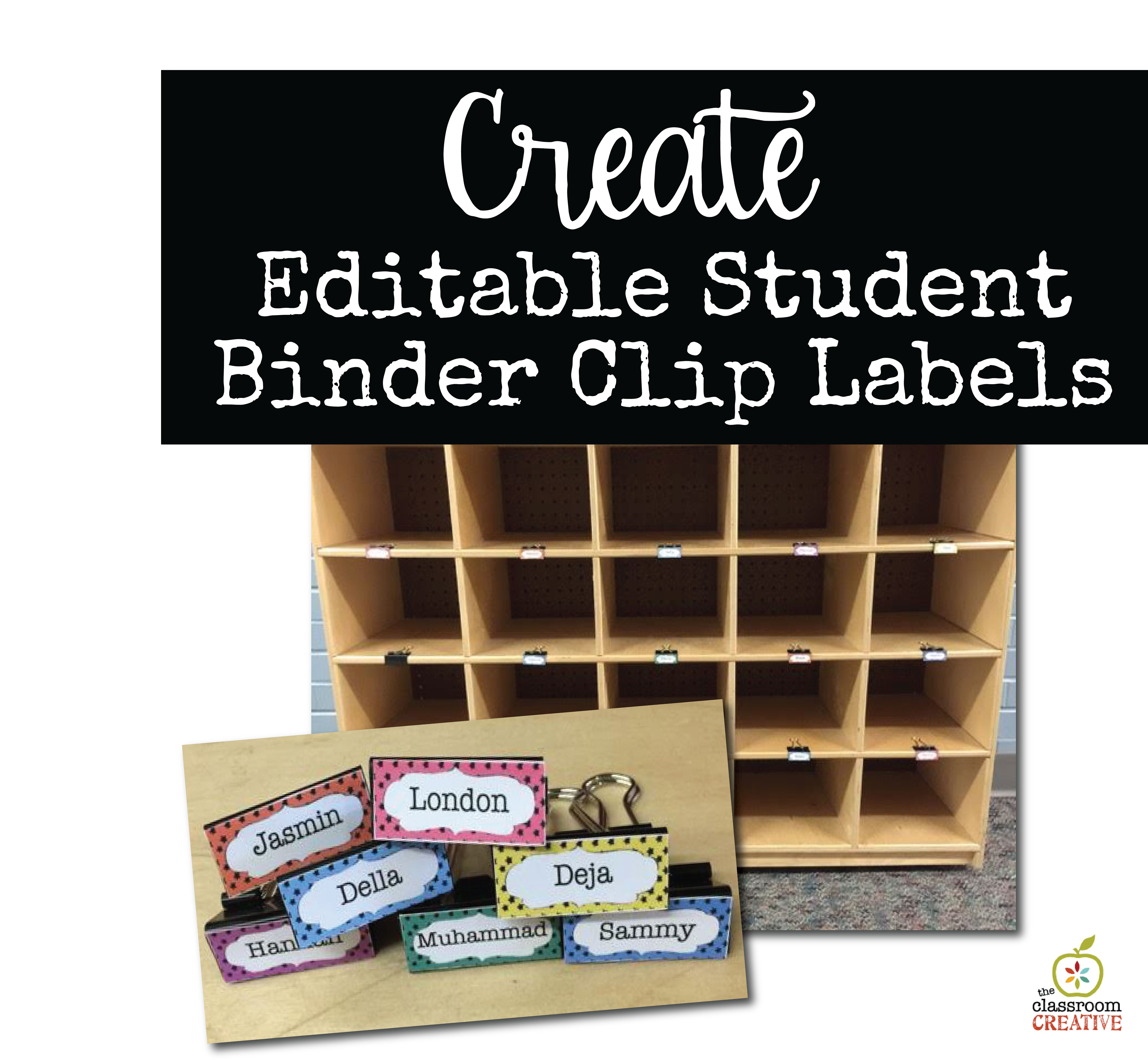 Classroom Organization Idea Editable Student Binder Clip Labels For Cubbies And Mailboxes Classroom Mailboxes Classroom Cubbies Classroom Organization