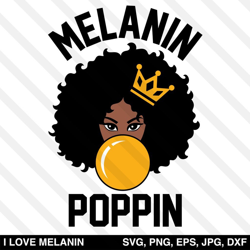Melanin Poppin Afro Woman Svg Black Girl Magic Art Black Girl Art Afro Women