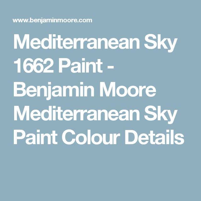 Mediterranean Sky 1662 Paint Benjamin Moore Colour Details Mocha Colors