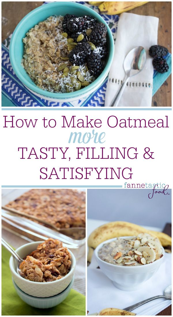 How To Make Oatmeal More Filling And Tasty Healthy Breakfast Recipes Easy Breakfast Recipes Easy Tasty