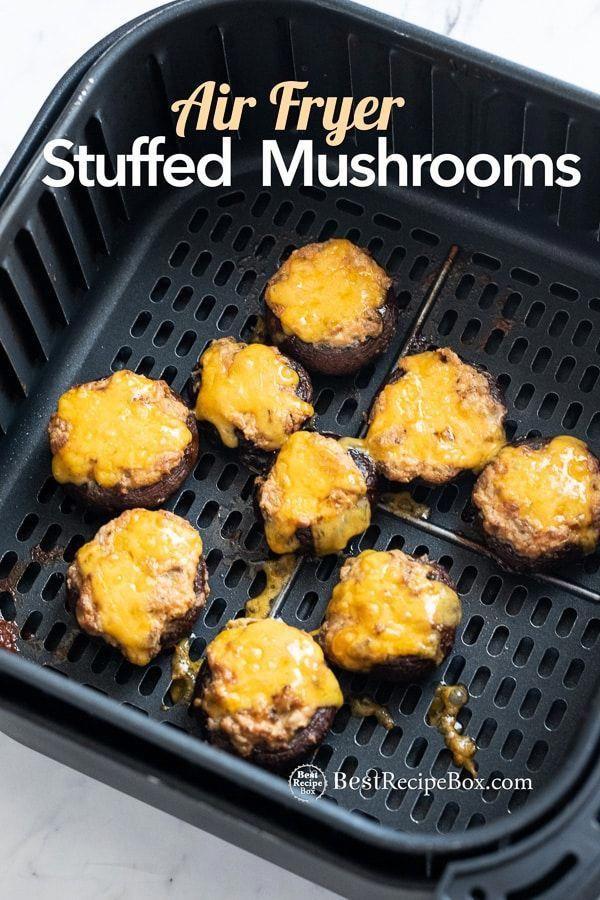 Air Fried Stuffed Mushrooms Recipe in Air Fryer EASY