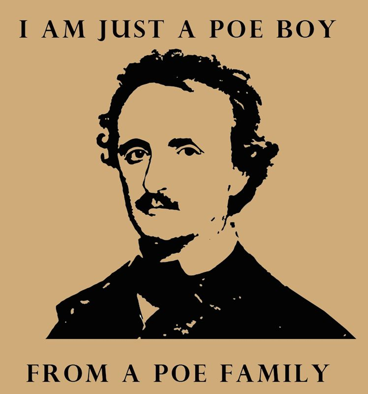 He's just a Poe boy from a Poe family