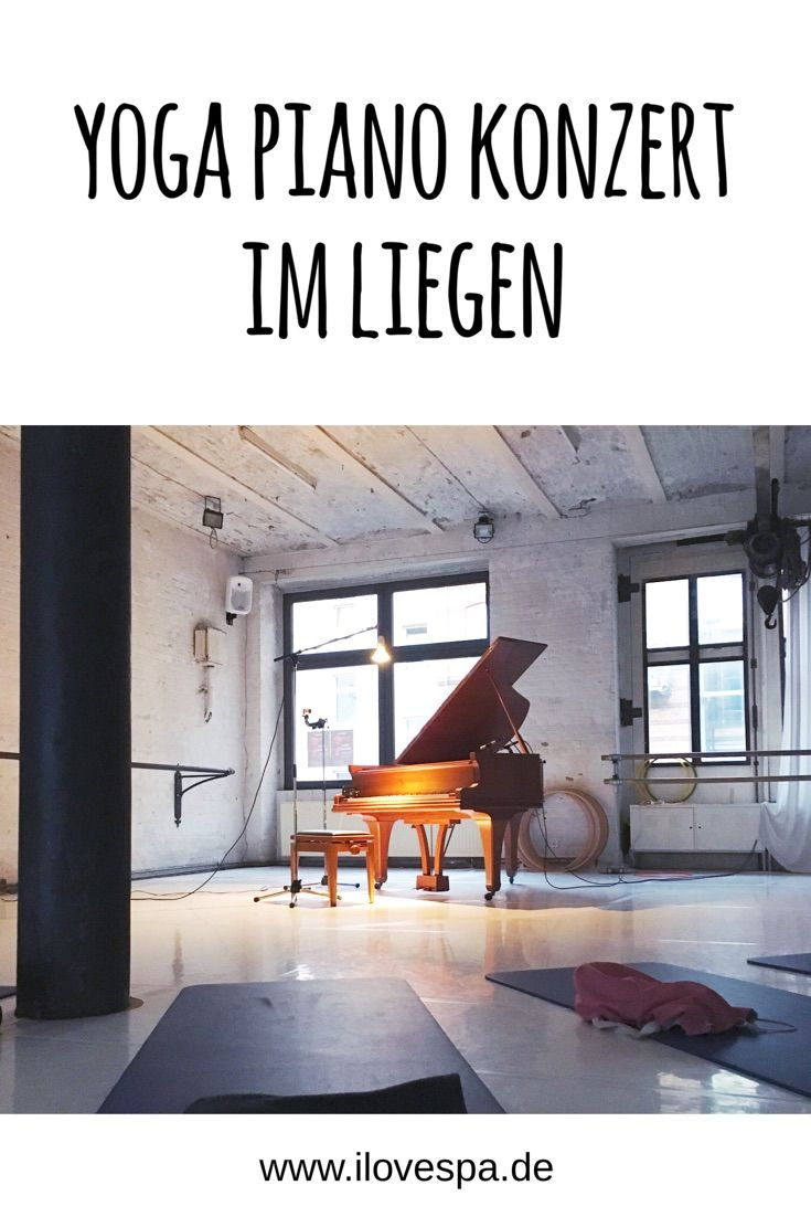 Yoga Dachterrasse Berlin Piano Konzert Im Liegen Andreas Loh In Berlin I Love Spa Sport