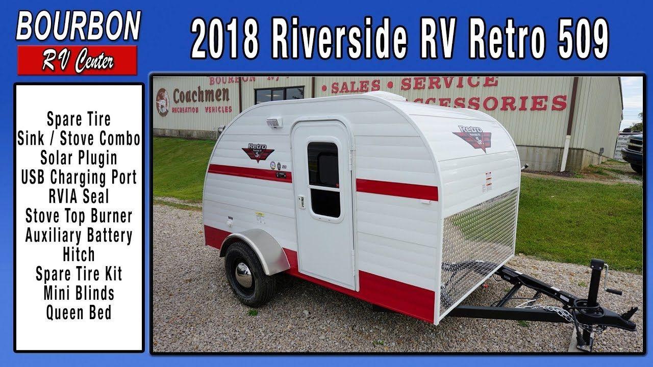 2018 Riverside RV Retro 509 Tour | Bourbon RV Center