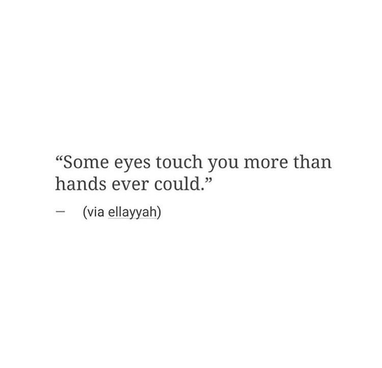 Pin By Karina On Affairs Of The Words Quotes Your Eyes Quotes Caption Quotes