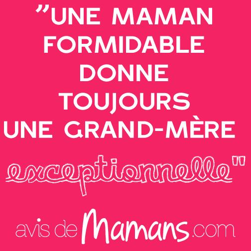 Une Maman Formidable Donne Toujours Une Grand Mère