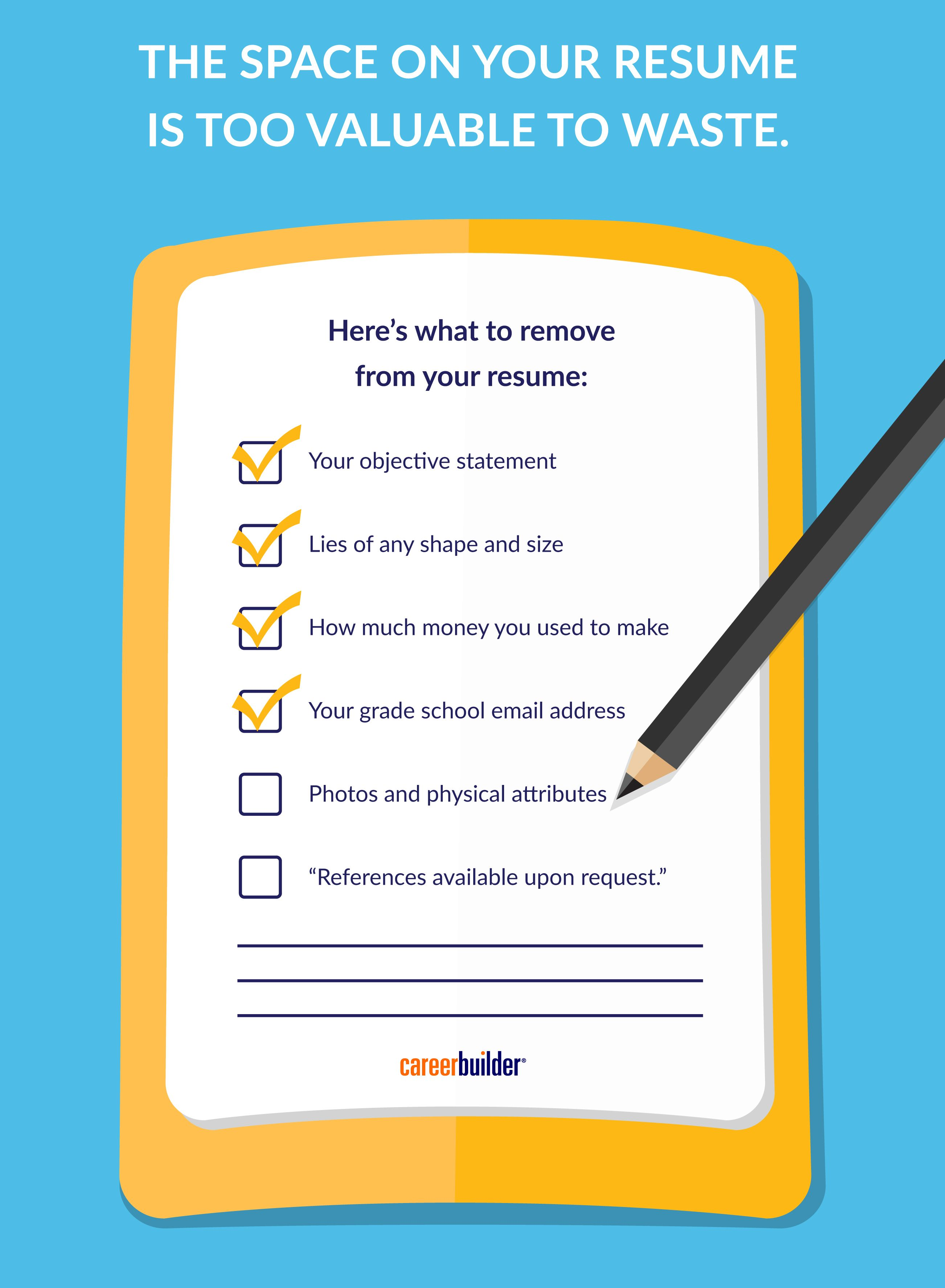 What To Remove From Your Resume Now A Checklist Resume Writing