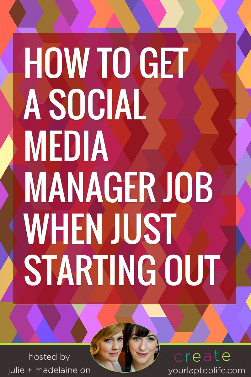 How To Get A Social Media Manager Job When Just Starting Out