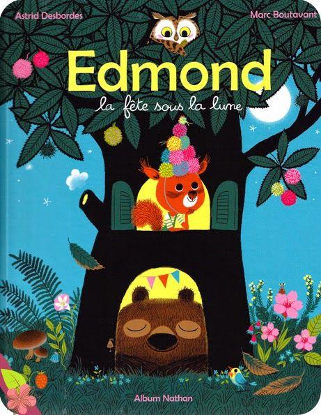 エドモンド  marc boutavantによって示されたastrid desbordesの本。 キャッチーのcutie pie blogで見つけました。