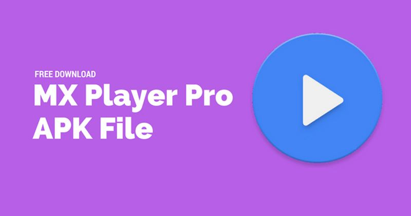 MX Player Pro Latest APK 1917 Version Free Download 2018