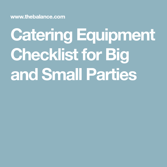Catering Equipment ChecklistDonT Leave Without These Items