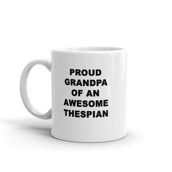 Thespian Gift | Proud Grandpa of an Awesome Thespian Mug | Actress Mug | Actor Mug | Theatre Mug
