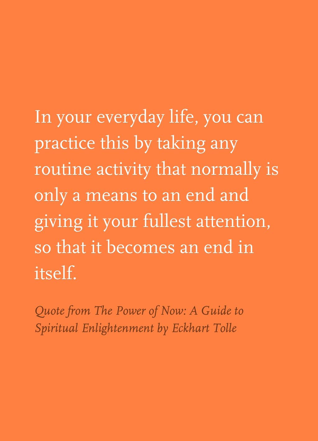 The Power Of Now Quotes Quote From The Power Of Now A Guide To Spiritual Enlightenment.