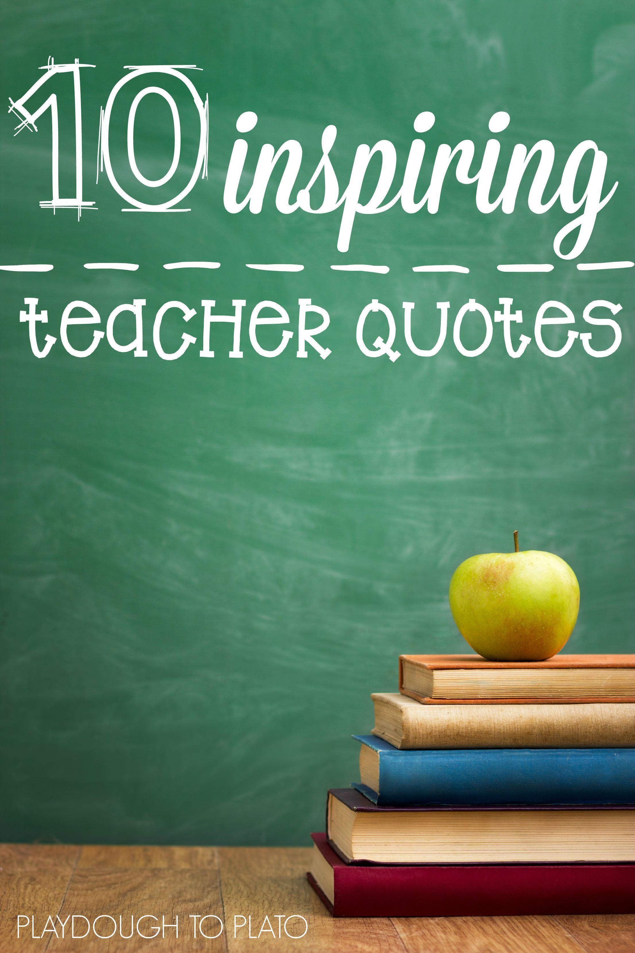 Educational Inspirational Quotes 10 Inspiring Teacher Quotes  Teacher And School