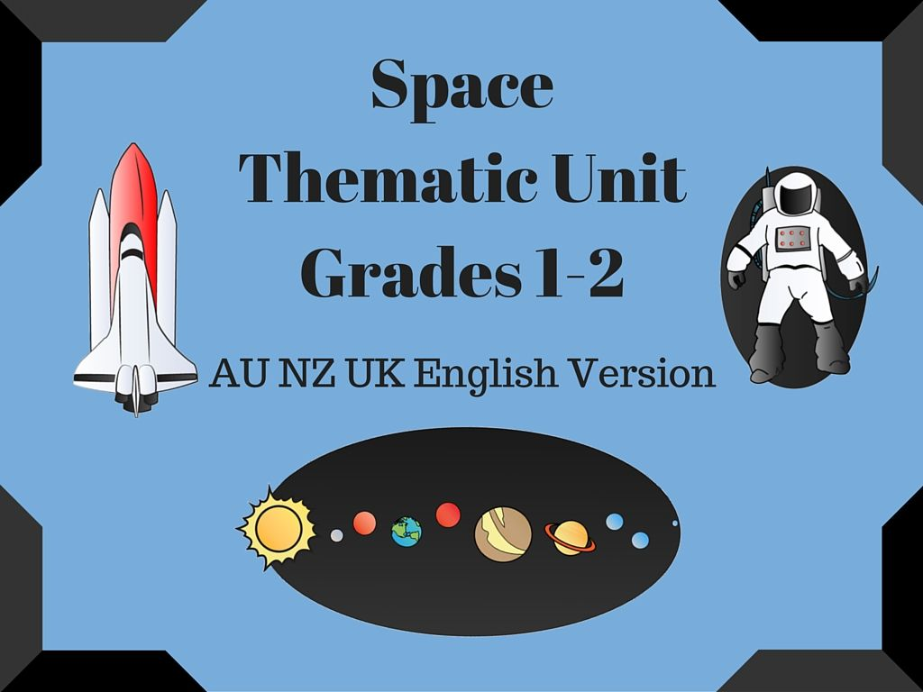 This Space Thematic Unit Au Nz Uk English Version For Use