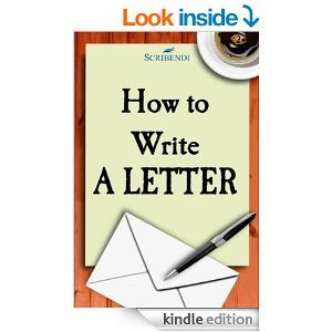 How To Write A Letter  This EBook Will Help You Write Just About
