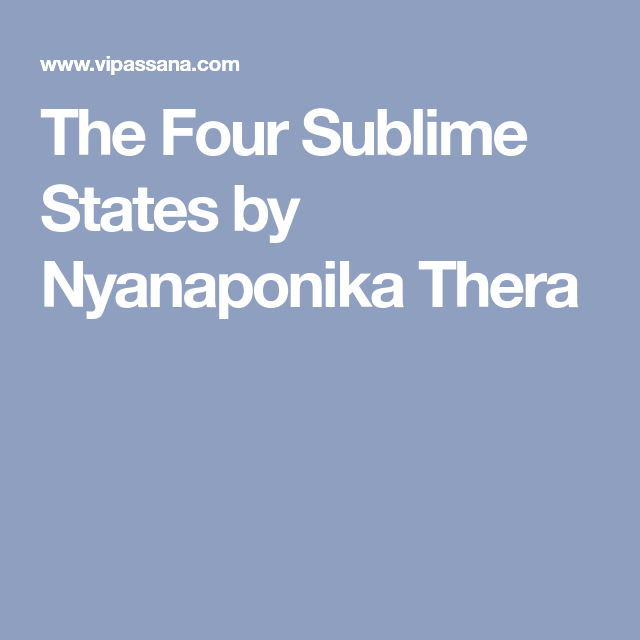 The Four Sublime States by Nyanaponika Thera