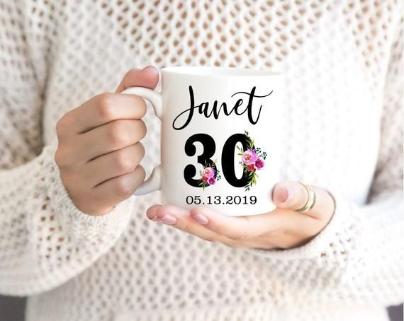 30th Birthday Mugpersonalized Name30 Ideascute Custom Nameturning 30floral Coffee Mug30 Years Old30 Gift For Her30 Cup 30thbirthday Mugs